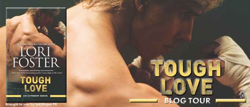 Exclusive Guest Post and Teaser Tour: Tough Love (Ultimate #3) by Lori Foster