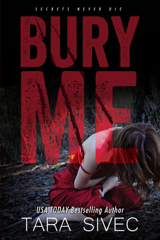 Blog Tour Review and Giveaway: Bury Me by Tara Sivec