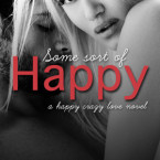 Cover Reveal and Giveaway: Some Sort of Happy by Melanie Harlow