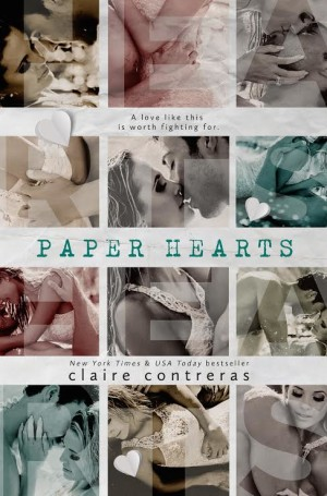 Cover Reveal and ARC Giveaway: Paper Hearts (Hearts #2) by Claire Contreras