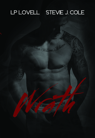 Release Day Blitz Review and Giveaway: Wrath (Wrong #2) by LP Lovell and Stevie J. Cole