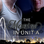 Review: The Marine in Unit A (The Mockingbird Place) by Kris Cook