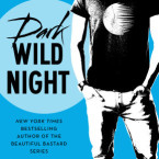 Review: Dark Wild Night (Wild Seasons #3) by Christina Lauren