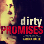 Blog Tour Review and Giveaway: Dirty Promises (Dirty Angels #3) by Karina Halle