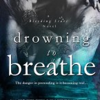 Release Day Blitz and Giveaway: Drowning to Breathe (Bleeding Stars #2) by A.L Jackson