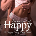 Release Day Review and Giveaway: Some Sort of Happy by Melanie Harlow