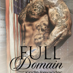 Cover Reveal: Full Domain (Nice Guys #3) by Kindle Alexander