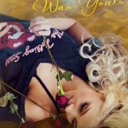 Release Day Blitz and Giveaway: When I Was Yours by Samantha Towle