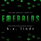 Cover Reveal and Giveaway: Emeralds (All that Glitters #2.5) by K.A. Linde