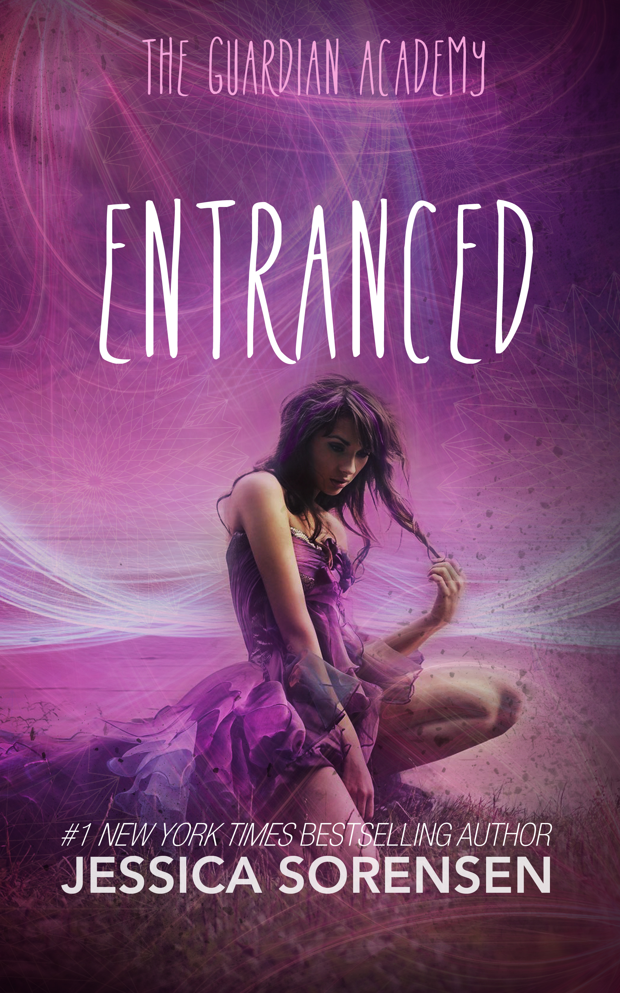 Release Day Blitz: Entranced (Guardian Academy #1) by Jessica Sorensen
