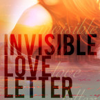 Release Day Blitz and Giveaway: Invisible Love Letter by Callie Anderson