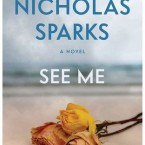 Exclusive Look (and Giveaway!) Inside the Latest Novel from Nicholas Sparks, SEE ME