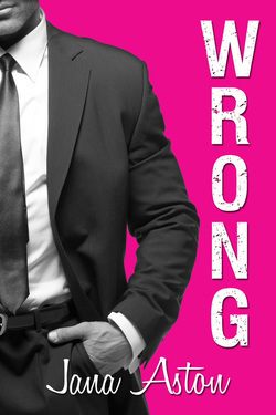 Review: Wrong by Jana Aston