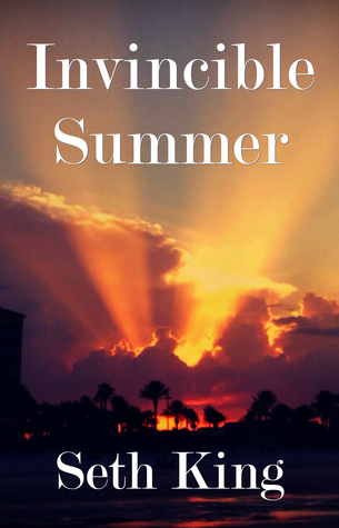 Exclusive Excerpt and Giveaway: Invincible Summer  by Seth King