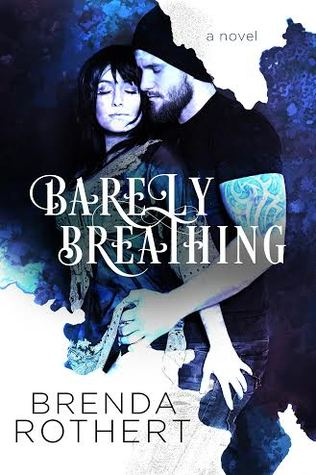 Review: Barely Breathing by Brenda Rather