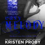 Exclusive Excerpt and Review: Easy Melody (Boudreaux #3) by Kristen Proby