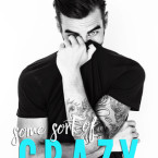 Review and Giveaway: Some Sort of Crazy (Happy Crazy Love #2) by Melanie Harlow