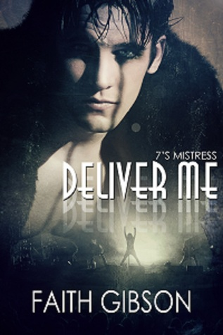 Review: Deliver Me by Faith Gibson
