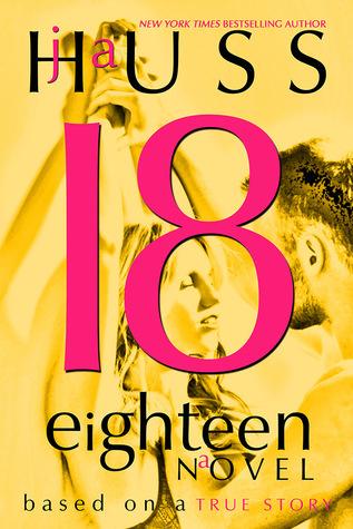 Review: Eighteen (18) by J.A. Huss