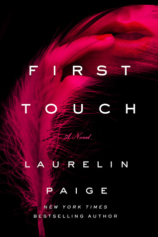 Review and Excerpt: First Touch (First and Last #1) by Laurelin Paige