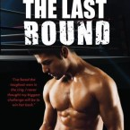 Release Day Blitz and Giveaway: The Last Round by Emmy L. Montes