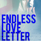 Review: Endless Love Letter (Love Letter #2) by Callie Anderson