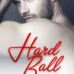 Cover Reveal: Hard Ball (A Kinky Sexy Dirty Standalone) by C.D. Reiss