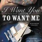 Song Naming Contest and Giveaway for I Want You to Want Me (Rock Star Romance #2) by Erika Kelly