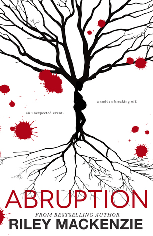 Review: Abruption by Riley Mackenzie