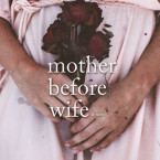 Book Promo and Giveaway: Mother Before Wife (The Compound #2) by Melissa Brown