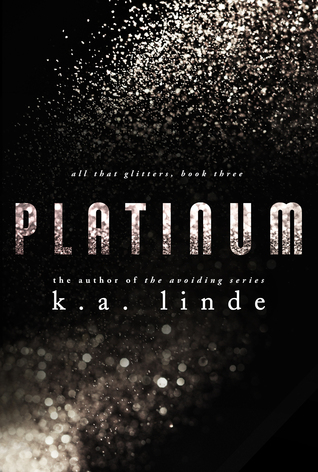 Review and Giveaway: Platinum (All that Glitters #3) by K.A. Linde