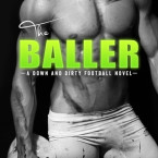 Review: The Baller: A Down and Dirty Football Novel by Vi Keeland