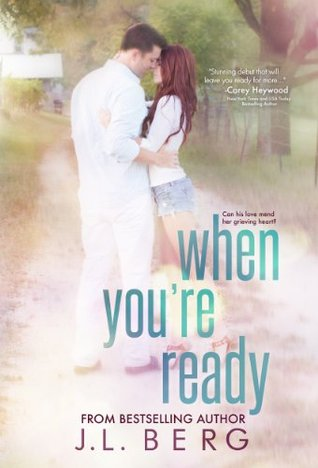Review: When You're Ready (Ready #1) by J.L. Berg