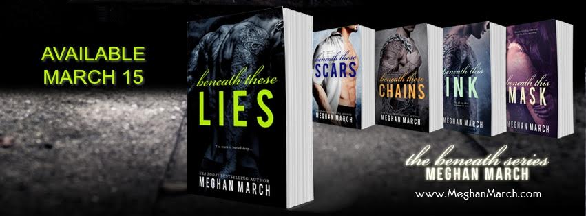 Exclusive Excerpt from Beneath These Lies (Beneath #5) by Meghan March