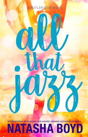 Review: All that Jazz (A Butler Cove Novel) by Natasha Boyd
