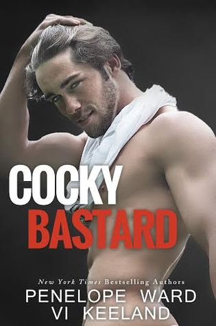Review: Cocky Bastard by Penelope Ward and Vi Keeland