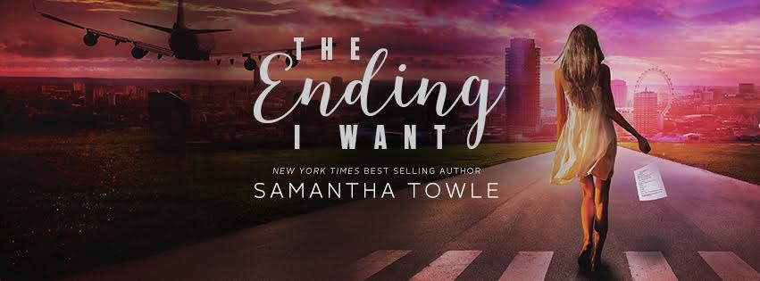 Cover Reveal  The Ending I Want by Samantha Towle