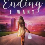 The Ending I Want by Samantha Towle is LIVE!