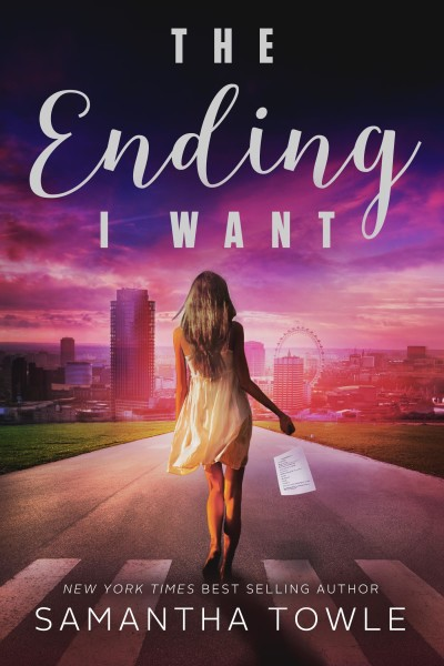 The Ending I Want Exclusive and Giveaway by Samantha Towle