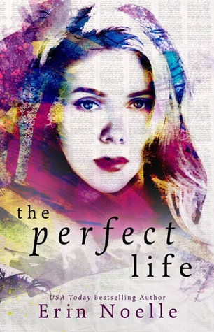 Review: The Perfect Life by Erin Noelle