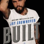 Review: Built (Saints of Denver #1) by Jay Crownover