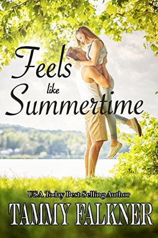 Feels Like Summertime by Tammy Falkner