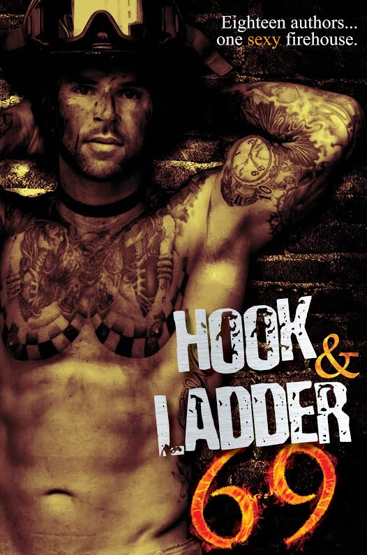 Hook & Ladder 69 Exclusive! Eighteen Authors…One Sexy Firehouse.