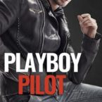 The Playboy Pilot cover is revealed by Penelope Ward and Vi Keeland