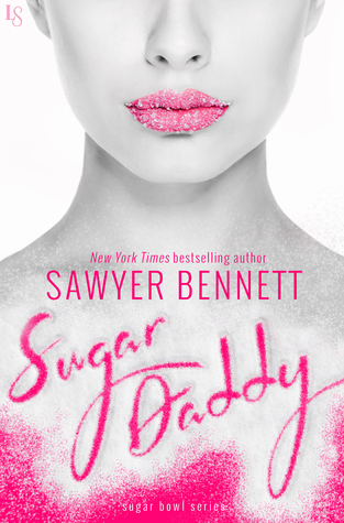 Sugar Daddy Review by Sawyer Bennett