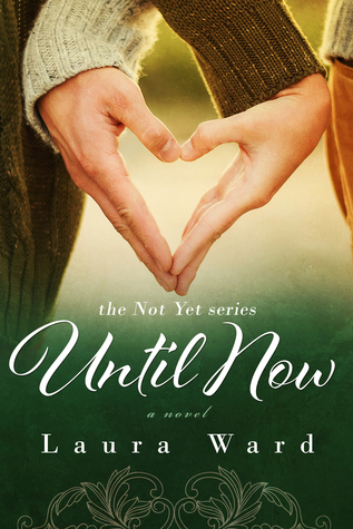 Review of Until Now by Laura Ward