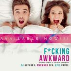 F*cking Awkward Anthology is LIVE!
