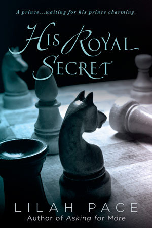 His Royal Secret Exclusive and Giveaway by Lilah Pace