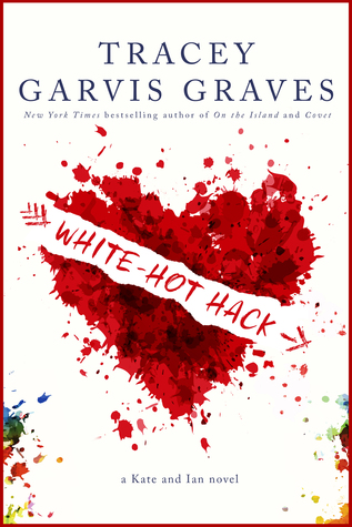 White-Hot Hack by Tracey Garvis Graves is LIVE!!!