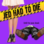 Jed Had to Die Cover Reveal